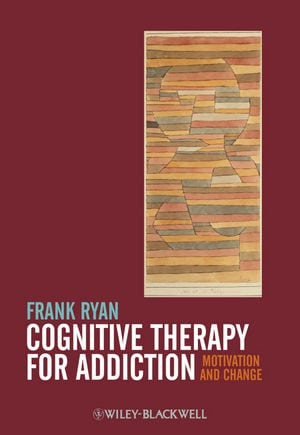 Ryan_Cognitive Therapy For Addiction_pbk.indd