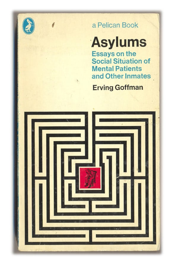 1973 Asylums - Erving Goffman