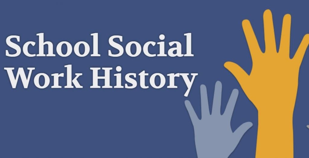 School Social Work History